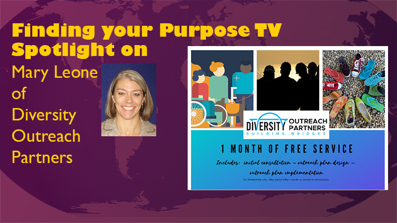 Spotlight on Mary Leone of DiversityOutreachPartners