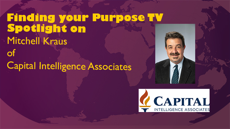 Spotlight on Mitchell Kraus of Capital Intelligence Associates